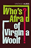 Who's Afraid of Virginia Woolf? (009928569X) by Edward Albee