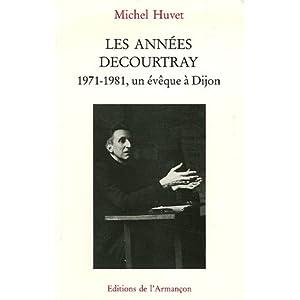 Les années Decourtray 1971-1981 : Un évêque à Dijon