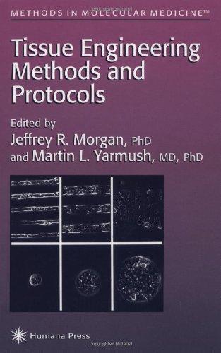 Tissue Engineering (Methods In Molecular Medicine)