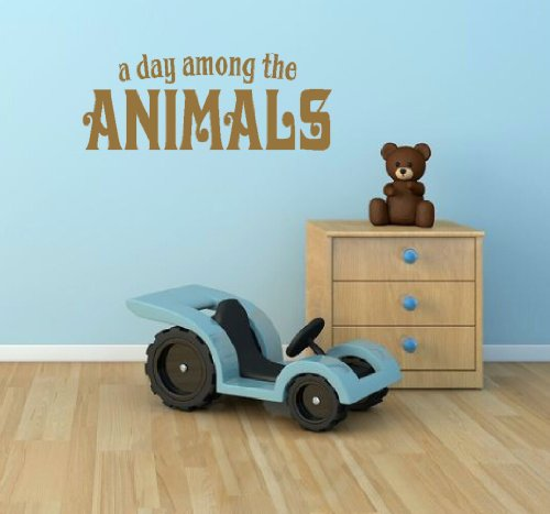 Wall Decor Plus More A Day Among The Animals Wall Vinyl Sticker Quote for Nursery or Kid's Room Decor 52W x 20H - Tan Tan
