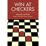 Win at Checkers (Dover Books on Chess)by Millard Hopper