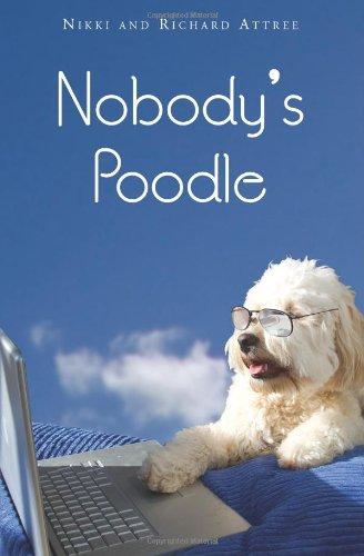 Sale alerts for CreateSpace Independent Publishing Platform Nobody's Poodle - Covvet