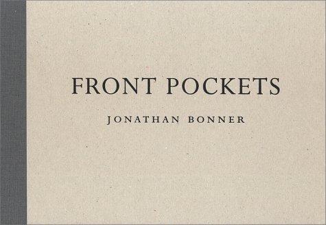 Jonathan Bonner: Front Pockets