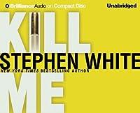 Kill Me (Dr. Alan Gregory)