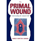 The Primal Wound: Understanding the Adopted Child ~ Nancy Verrier