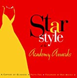 Star Style at the Academy Awards: A Century of Glamour