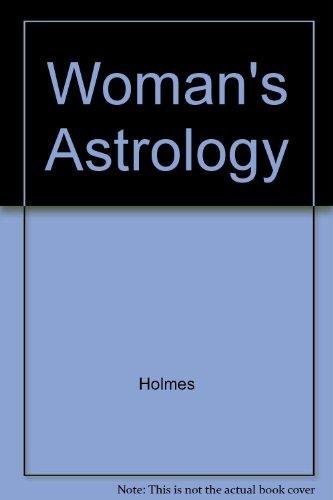 Woman's Astrology: 2, Tiffany Holmes