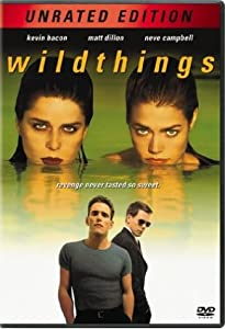 "Cover of ""Wild Things (Unrated Edition)"""