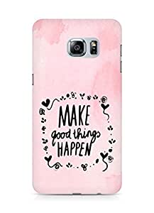 AMEZ make good things happen Back Cover For Samsung Galaxy S6 Edge Plus