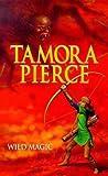 Wild Magic (The Immortals 1) (0439010691) by Tamora Pierce