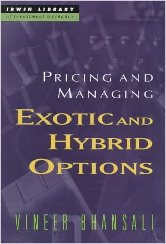 Pricing and Managing Exotic and Hybrid Options