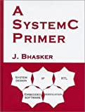 img - for A SystemC Primer book / textbook / text book