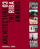 echange, troc  - Architecture 03: The Riba Awards