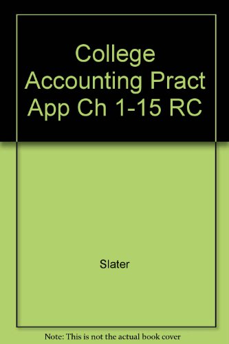 College Accounting Pract App Ch 1-15 RC