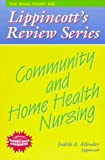 img - for Community and Home Health Nursing (Lippincott's Review Series) book / textbook / text book