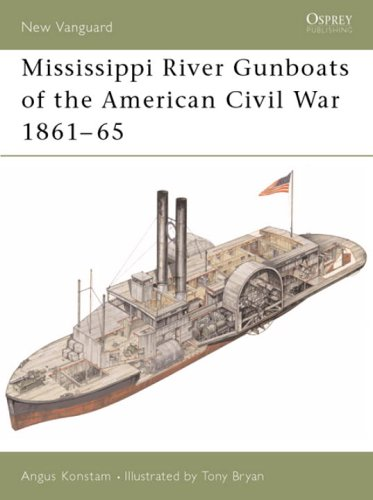 Mississippi River Gunboats of the American Civil War (Osprey New Vanguard)
