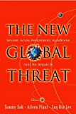img - for The New Global Threat: Severe Acute Respiratory Syndrome and Its Impacts book / textbook / text book