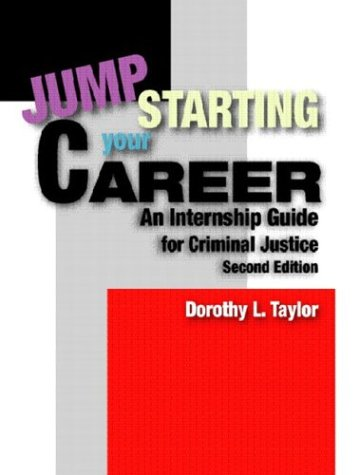 Jumpstarting Your Career: An Internship Guide for Criminal Justice (2nd Edition) (Justice League United Canada compare prices)