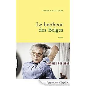 Le bonheur des Belges:roman