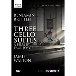 Benjamin Britten: Three Cello Suites