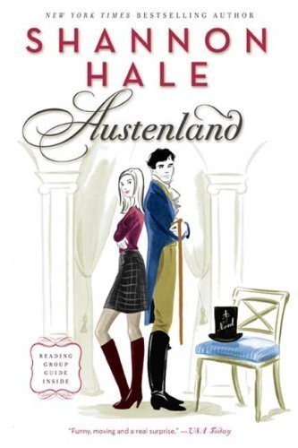 Image of Austenland: A Novel by Hale, Shannon 1st (first) edition [Paperback(2008)]