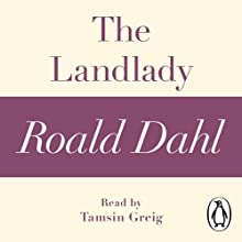 The Landlady: A Roald Dahl Short Story Audiobook by Roald Dahl Narrated by Tamsin Greig
