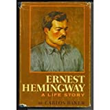 img - for Ernest Hemingway: A Life Story book / textbook / text book