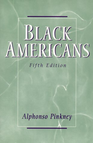 Black Americans (5th Edition), Alphonso Pinkney