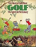 img - for Golf: The Agony and the Ecstasy book / textbook / text book