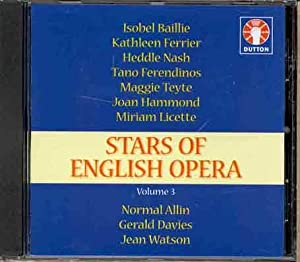 Stars of English Opera, Vol.3