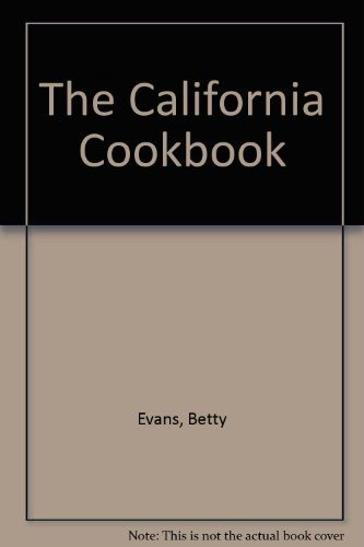 The California Cookbook by Betty Evans