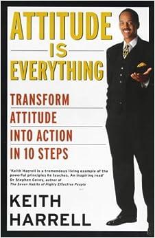 Attitude Is Everything Transform Attitude Into Action In border=