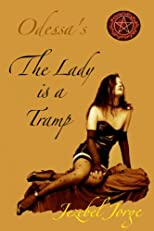 The Lady Is A Tramp (Odessa's 50 Flavors of Freak)