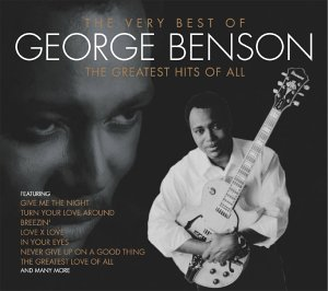 George Benson - Very Best of George Benson - the Greatest Hits of All - Zortam Music