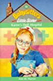 Karen's Doll Hospital (Babysitters Little Sister) (0590111078) by Martin, Ann M.