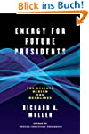 Energy for Future Presidents: The Sci...