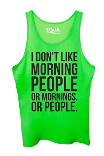 Canotta I DONT LIKE MORNING PEOPLE - DIVERTENTE by Mush Dress Your Style - Donna-XS-Verde acceso