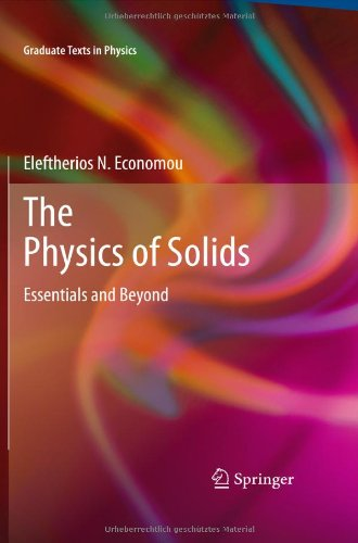 The Physics of Solids: Essentials and Beyond (Graduate Texts in Physics)
