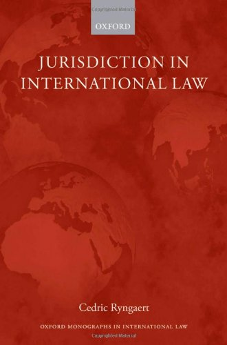 Jurisdiction in International Law (Oxford Monographs in International Law)