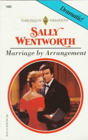 Marriage By Arrangement (Harlequin Presents, No 1882), Sally Wentworth