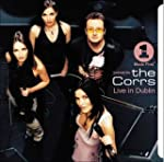 VH1 Presents: the Corrs Live in Dublin