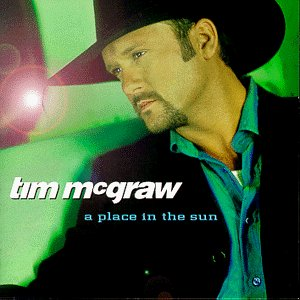 Tim Mcgraw - Place in the Sun - Zortam Music