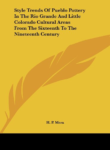 Style Trends of Pueblo Pottery in the Rio Grande and Little Colorado Cultural Areas from the Sixteenth to the Nineteenth Century
