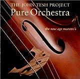 echange, troc John Project Tesh - Pure Orchestra