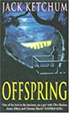 Offspring (0747250464) by Ketchum, Jack