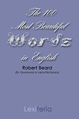 The 100 Most Beautiful Words in the English Language
