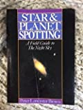 img - for Star and Planet Spotting: A Field Guide to the Night Sky book / textbook / text book