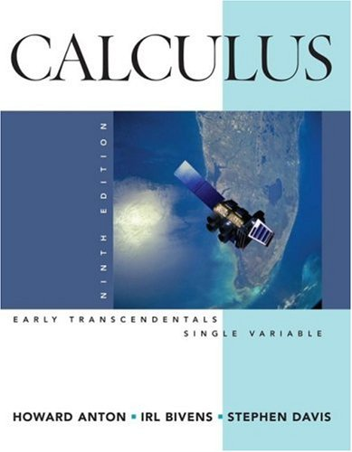 calculus early transcendentals 9th edition textbook solution Solutions in calculus early transcendentals ninth edition calculus early and let free step-by-step calculus early transcendentals textbook solutions.