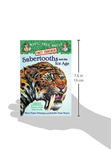 Sabertooths and the ice age : a nonfiction companion to Sunset of the sabertooth
