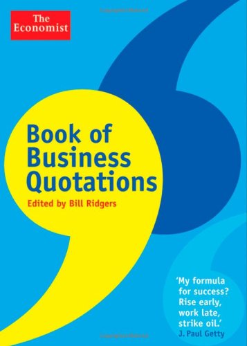 Book of Business Quotations (The Economist): Bill Ridgers: 9781118185346: Amazon.com: Books